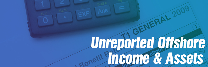 Unreported offshore income assets
